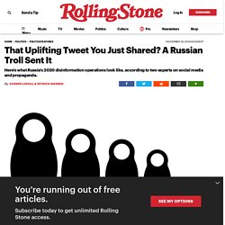 That Uplifting Tweet You Just Shared? A Russian Troll Sent It