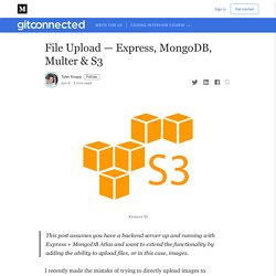 File Upload — Express, MongoDB, Multer & S3