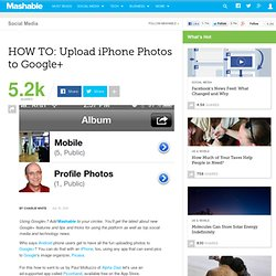 HOW TO: Upload iPhone Photos to Google+