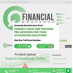 Fix Bank Upload Errors in Quickbooks Online ( Resolution )