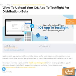 Ways To Upload Your IOS App To Testflight For Distribution/Beta