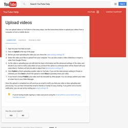 Upload videos - YouTube Help