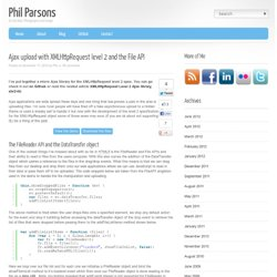 Ajax upload with XMLHttpRequest level 2 and the File API | Phil Parsons
