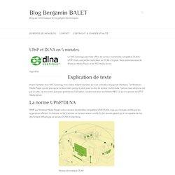 UPnP et DLNA en 5 minutes - Blog Benjamin BALET