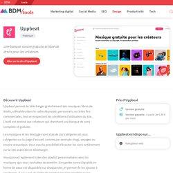 Uppbeat : une banque sonore gratuite et libre de droits pour les créateurs - BDM/tools