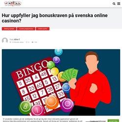 Hur uppföljer jag bonuskraven på svenska online casinon?