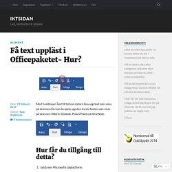 Få text uppläst i Officepaketet- Hur? – IKTsidan