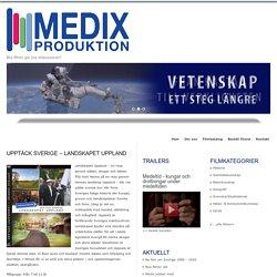 Upptäck Sverige – Landskapet Uppland : Medix Produktion AB