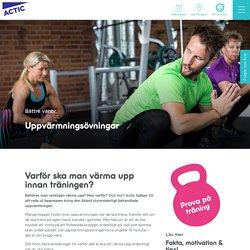Uppvärmningsövningar - Värm upp rätt med 10 övningar - Actic Sverige