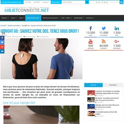 Upright Go : Un wearable pour éviter les douleurs de dos