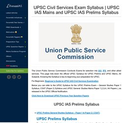 UPSC Syllabus, IAS Exam Syllabus, UPSC Mains & Prelims Syllabus