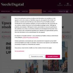Upscale : l'outil qui augmente la résolution de n'importe quelle image