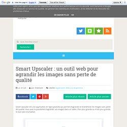 un outil web pour agrandir les images sans perte de qualité