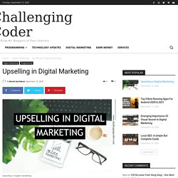 Upselling in Digital Marketing - Challenging Coder - Blog Post