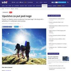 Uputstvo za put pod noge - B92.net