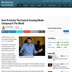 Upworthy: How To Create A Fast-Growing Media Company
