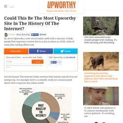 Could This Be The Most Upworthy Site In The History Of The Internet?