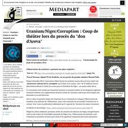 """Uranium/Niger/Corruption : Coup de théâtre lors du procès du """"don d'Areva"""""""