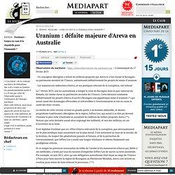 Uranium : défaite majeure d'Areva en Australie