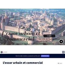 L'essor urbain et commercial by annie caron on Genially