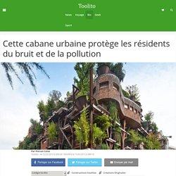 Cette cabane urbaine protège les résidents du bruit et de la pollution