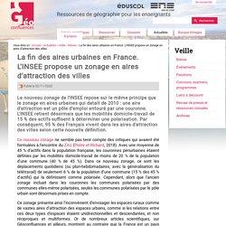 La fin des aires urbaines en France. L'INSEE propose un zonage en aires d'attraction des villes