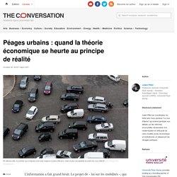 Péages urbains: quand lathéorie économique seheurte auprincipe deréalité