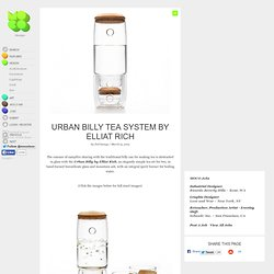 Urban Billy Tea System by Elliat Rich