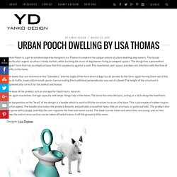 Urban Pooch Dwelling by Lisa Thomas