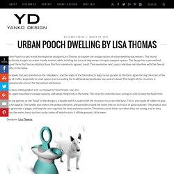 Urban Pooch Dwelling by Lisa Thomas