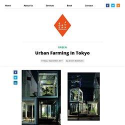 Urban Farming In Tokyo