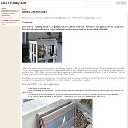 Urban Greenhouse - Alex's Hobby Site