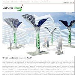Urban Landscape concept-WARP