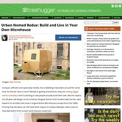 Urban Nomad Redux: Build and Live in Your Own Microhouse
