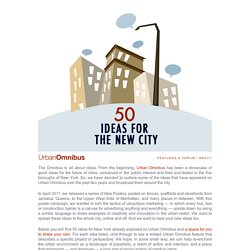 Urban Omnibus | 50 Ideas for the New City