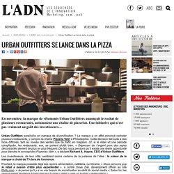 Urban Outfitters se lance dans la pizza - L'IDEE