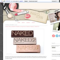Urban Decay Naked 3 Palette Comparisons (Naked, Naked 2, Naked 3)