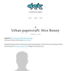 Urban papercraft: Nice Bunny[mck]