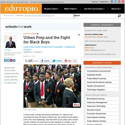 Urban Prep and the Fight for Black Boys