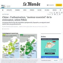 """Chine : l'urbanisation, """"moteur essentiel"""" de la croissance, selon Pékin"""