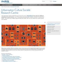 Urbanisation Culture Société Research Centre