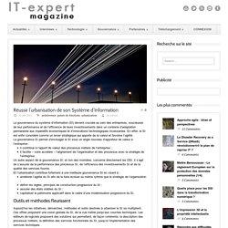 IT-expert Magazine Réussir l'urbanisation de son Système d'Information