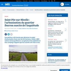 Autre exemple : Saint-Pée-sur-Nivelle et l'urbanisation du quartier Ibarron