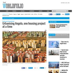 Urbanising Angola, one housing project at a time