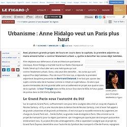 Urbanisme : Anne Hidalgo veut un Paris plus haut