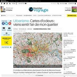 Urbanisme. Cartes d'odeurs: viens sentir l'air de mon quartier
