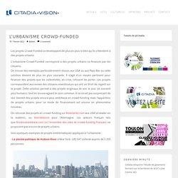 » L'urbanisme crowd-funded