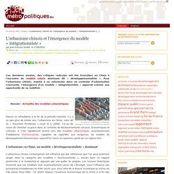 L'urbanisme chinois et l'émergence du modèle « intégrationniste »