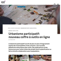 Urbanisme participatif: nouveau coffre à outils en ligne