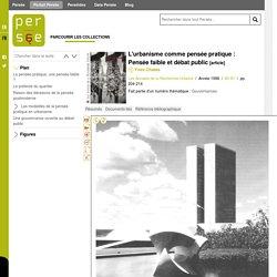 L'urbanisme comme pensée pratique : Pensée faible et débat public